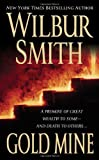 Gold Mine (0312940610) by Smith, Wilbur