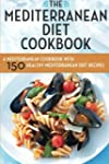 Mediterranean Diet Cookbook: A Medite...