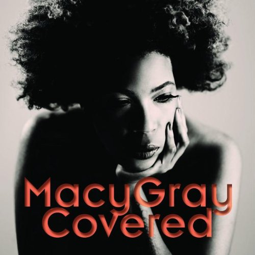 Macy Gray - Covered (Bonus Version) - Zortam Music