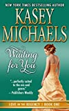 Waiting for You (Love in the Regency Book 1)
