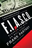 FIASCO: Blood in the Water on Wall Street