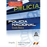 Escala basica policia nacional - ortografia - normas y ejercicios (F. Cuerpos Seguridad 2012)