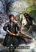 The Path of Decisions (The Cremelino Prophecy Book 2)