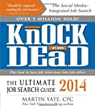 img - for Knock 'em Dead 2014: The Ultimate Job Search Guide book / textbook / text book