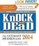 Knock 'em Dead 2014: The Ultimate Job...