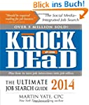 Knock 'em Dead: The Ultimate Job Sear...