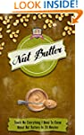 Nut Butter: Teach Me Everything I Nee...