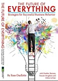 img - for The Future of Everything - Strategies for Successful Business Behavior book / textbook / text book