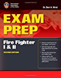Exam Prep: Fire Fighter I and II, Second Edition - 0763758361