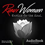 Erotica for the Soul: RawrWoman, Vol.1 | Elizabeth Cane,Skyler Knightley,Jessica Lucas,Laney Oden,J.P George, RawrWoman