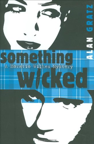 Image of Something Wicked: A Horatio Wilkes Mystery