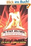 The Other Hollywood: The Uncensored O...