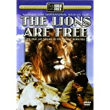 The Lions Are Free: The True Life Sequel to the Classic Born Free ~ Bill Travers