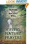 Celtic Nature Prayers Volume 1: Praye...