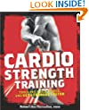 """Men's Health"" Cardio Strength Training: Torch Fat, Build Muscle, and Get Stronger Faster"