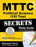 MTTC Political Science (10) Test Secrets