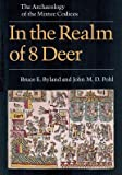 img - for In the Realm of 8 Deer: The Archaeology of the Mixtec Codices book / textbook / text book
