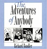 The Adventures of Anybody (091699029X) by Richard Bandler