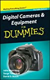 Digital Cameras and Equipment For Dummies (0470591471) by King, Julie Adair