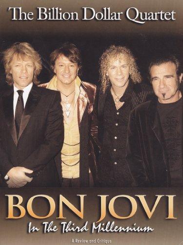 the-billion-dollar-quartet-bonjovi-in-the-third-millenium