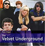 echange, troc Peter Hogan - The rough guide to The Velvet Underground