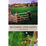 Becoming Jane Austen ~ Jon Spence