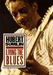 Hubert Sumlin: Living the Blues [Impo...