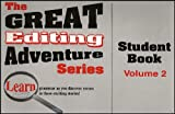 The Great Editing Adventure Series-Student Book: vol.2