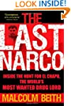 The Last Narco: Inside the Hunt for E...