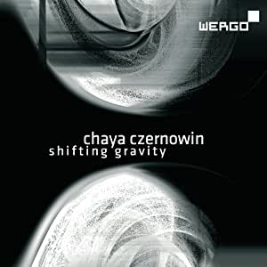 Czernowin: Shifting Gravity / Wintersongs III