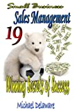 img - for Small Business Sales Management: 19 Winning Secrets of Success book / textbook / text book
