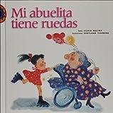 Mi abuelita tiene ruedas (Encuento) (Spanish Edition)