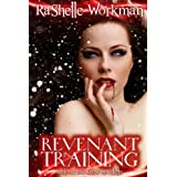 Revenant in Training (Blood and Snow series)