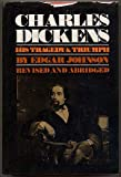 img - for Charles Dickens: His Tragedy and Triumph book / textbook / text book