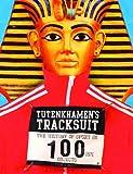 Tutenkhamen's Tracksuit: The History Of Sport In 100ish Objects