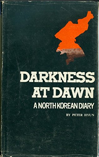 darkness-at-dawn-a-north-korean-diary