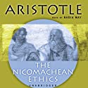 The Nicomachean Ethics (       UNABRIDGED) by  Aristotle, David Ross (translator) Narrated by Nadia May