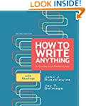 How to Write Anything: A Guide and Re...