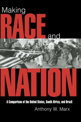 Making Race and Nation: A Comparison of South Africa, the United States, and Brazil (Cambridge Studies in Comparative Politics) (Cambridge United compare prices)
