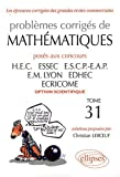 echange, troc Christian Leboeuf - Problèmes de Mathématiques Posés aux Concours Hec 2010-2011 Option Scientifique Tome 31