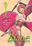 Blade of the Immortal Volume 18: The Sparrow Net (v. 18) (1593078714) by Samura, Hiroaki