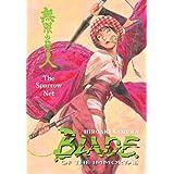 Blade of the Immortal Volume 18: The Sparrow Net (v. 18) ~ Hiroaki Samura