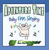 Adventure Time Baby Finn Singing