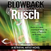 Blowback: A Retrieval Artist Novel | Kristine Kathryn Rusch
