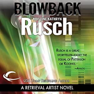 Blowback: A Retrieval Artist Novel | [Kristine Kathryn Rusch]