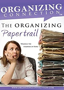 Organizing Your Home Paperwork- The Organizing Papertrail