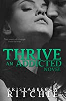Thrive (Addicted Series) (English Edition)