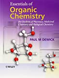 Essentials of Organic Chemistry: For Students of Pharmacy, Medicinal Chemistry and Biological Chemistry