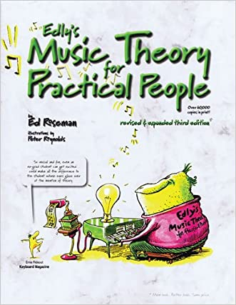 Edly's Music Theory for Practical People written by Ed Roseman