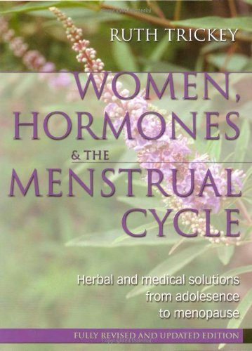 Women, Hormones & The Menstrual Cycle: Herbal & Medical Solutions From Adolescence To Menopause front-894604